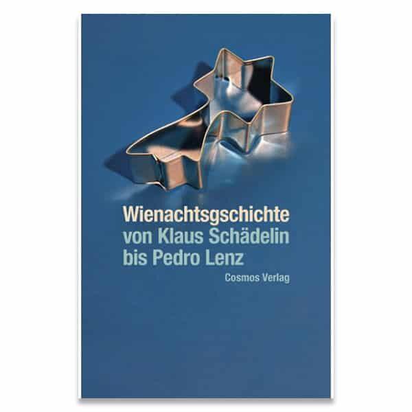Wienachtsgschichte Klaus Schädelin bis Pedro Lenz | Landanzeiger-Shopping