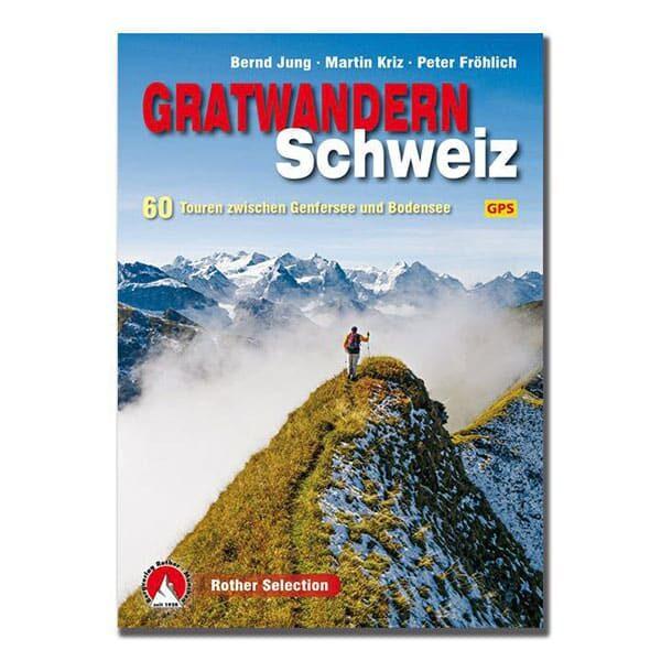 Führer Gratwandern Schweiz | Landanzeiger-Shopping